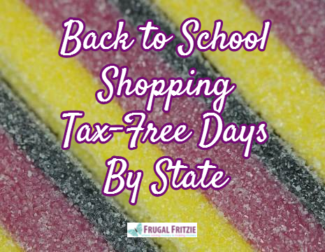 Back to School Shopping Tax-Free Days By State