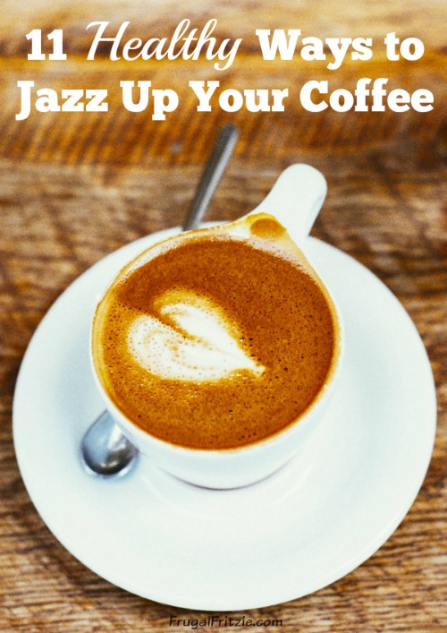 Healthy Ways to Jazz Up Your Coffee
